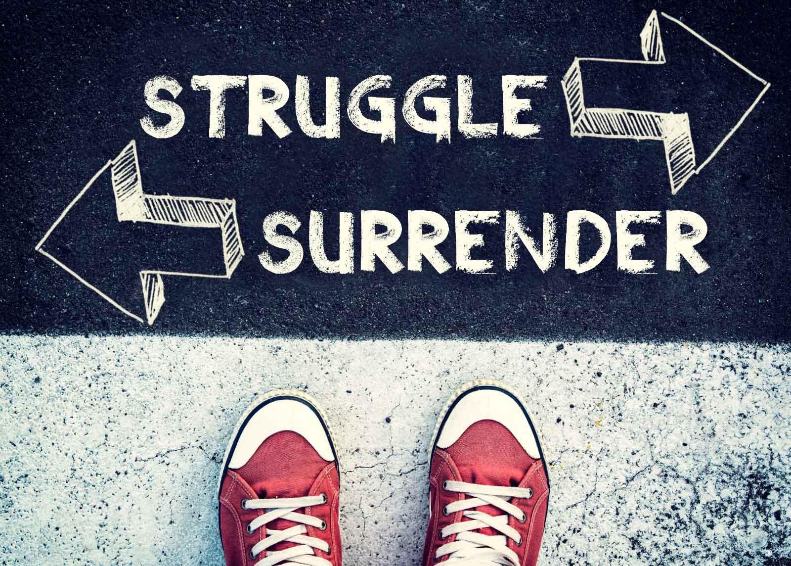 """Featured image for """"Struggle or Surrender"""""""